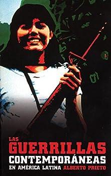 Las Guerrillas Contemporáneas en América Latina