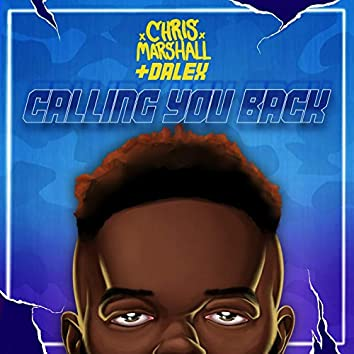 Calling You Back