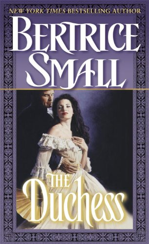 The Duchess: A Novel by [Bertrice Small]