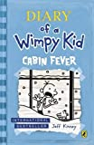 Cabin Fever (Diary of a Wimpy Kid book 6) by Jeff Kinney (2013-01-31) - Puffin; 0 edition (2013-01-31) - 31/01/2013