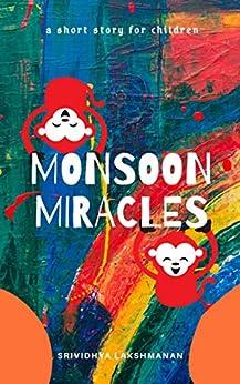 Monsoon Miracles by [Srividhya Lakshmanan]