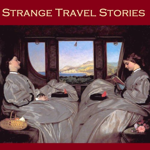 Strange Travel Stories audiobook cover art