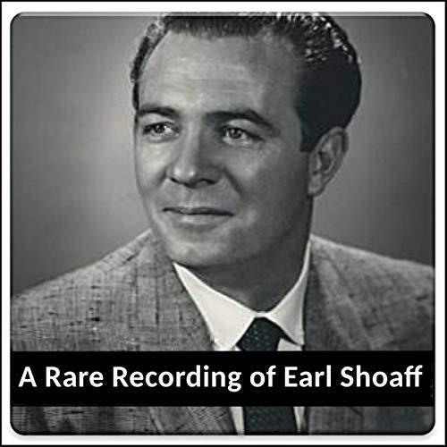 A Rare Recording of Earl Shoaff