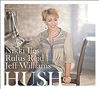 Hush by Nikki Iles (2012-05-08)