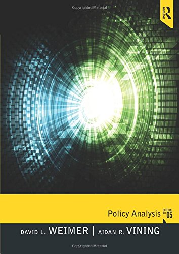 Policy Analysis: Concepts and Practice (5th Edition)