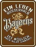 RAHMENLOS Original Blechschild für den Bayern Fan: EIN