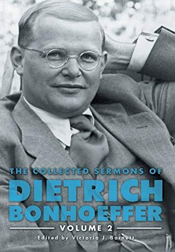 COLL SERMONS OF DIETRICH BONHO: Volume 2
