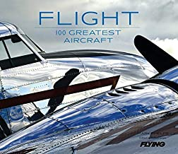 Flight: 100 Greatest Aircraft PDF