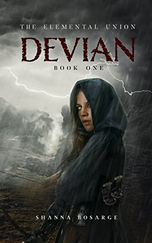 The Elemental Union: Book One Devian by [Shanna Bosarge]