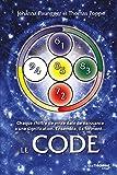 Le Code - Chaque chiffre de votre date de naissance a une signification : Ensemble, ils forment... - Format Kindle - 15,99 €