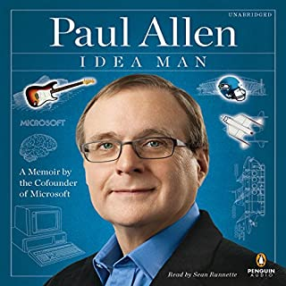 Idea Man     A Memoir by the Cofounder of Microsoft              By:                                                                                                                                 Paul Allen                               Narrated by:                                                                                                                                 Sean Runnette                      Length: 12 hrs and 42 mins     366 ratings     Overall 4.3