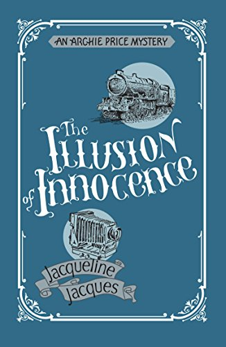 The Illusion of Innocence (Archie Price Mystery) by [Jacqueline Jacques]