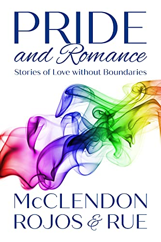 PRIDE and Romance: Stories of Love without Boundaries