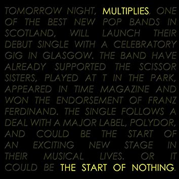 The Start of Nothing