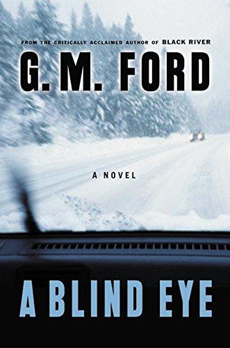 A Blind Eye: A Novel (Ford, G. M.)