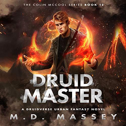 Druid Master: A Druidverse Urban Fantasy Novel Titelbild