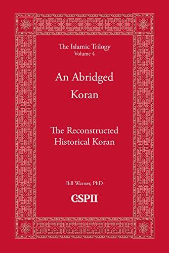 An Abridged Koran (The Islamic Trilogy Book 4) (English Edition)