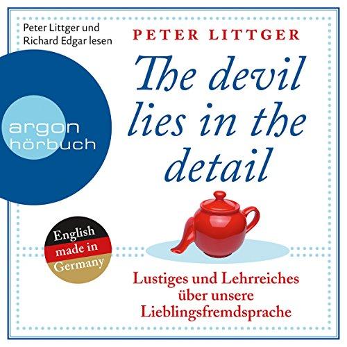 Lustiges und Lehrreiches über unsere Lieblingsfremdsprache (The devil lies in the detail 1) Titelbild
