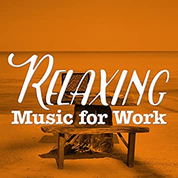 Relaxing Music for Work