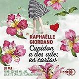 Cupidon a des ailes en carton - Format Téléchargement Audio - 17,95 €
