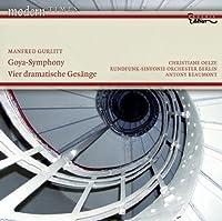 Gurlitt - Goya-Symphony by Christiane Oelze (2008-08-26)