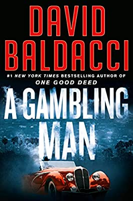 A Gambling Man (An Archer Novel) from Grand Central Publishing
