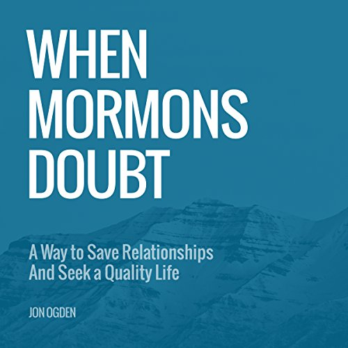 When Mormons Doubt audiobook cover art