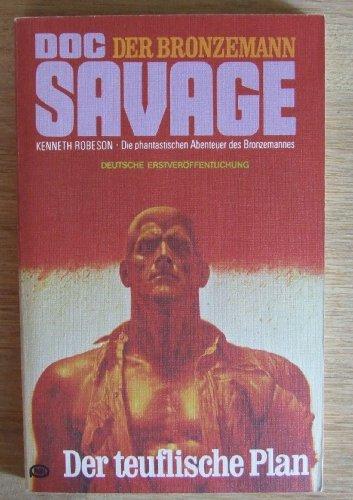Doc Savage Der Bronzemann. Der teuflische Plan