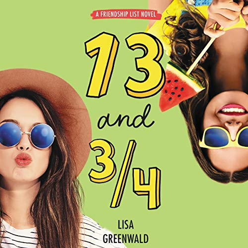 13 and 3/4 Audiobook By Lisa Greenwald cover art