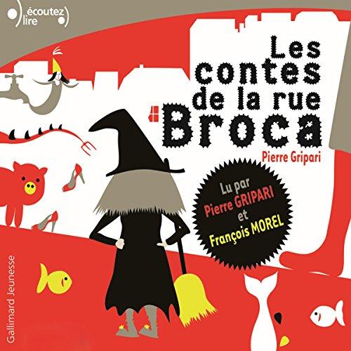 Les contes de la rue Broca audiobook cover art