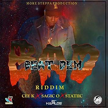 Beat Dem Bad Riddim