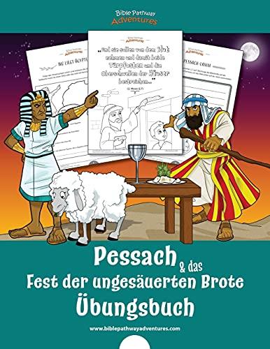 Pessach & das Fest der ungesäuerten Brote – Übungsbuch (Bible Activity Books (German - Deutsche))