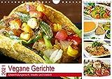 Vegane Gerichte. Abwechslungsreich, kreativ und köstlich (Wandkalender 2021 DIN A4 quer): Die vegane Ernährung ist exquisit und einfacher als man ... 14 Seiten ) (CALVENDO Lifestyle)