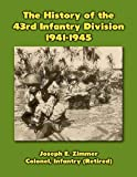 The History of the 43rd Infantry Division, 1941-1945 (English Edition)