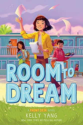Room to Dream (A Front Desk Novel)