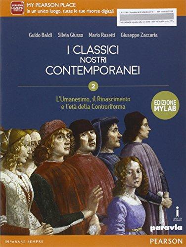 Classici nostri contemporanei. Ediz. mylab. Per le Scuole superiori. Con e-book. Con espansione online (Vol. 2)