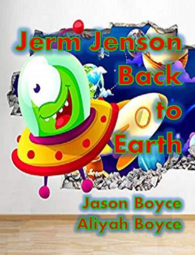 Jerm Jenson : Back to Earth (English Edition)