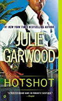 Hotshot by Julie Garwood(2014-07-01)