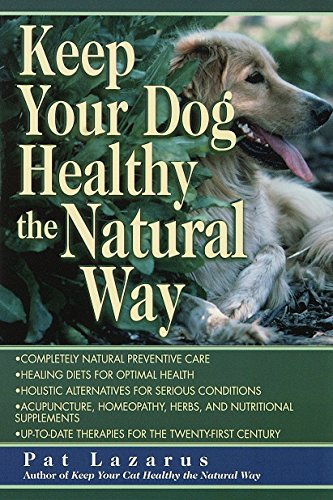 KEEP YOUR DOG HEALTHY/NATURAL WAY