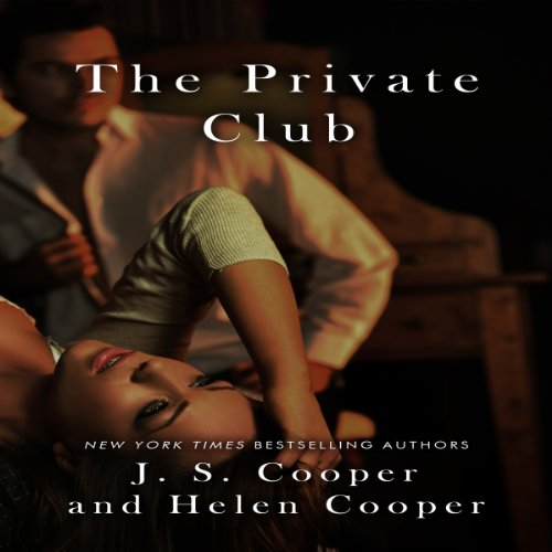 The Private Club                   By:                                                                                                                                 J. S. Cooper,                                                                                        Helen Cooper                               Narrated by:                                                                                                                                 Susan Soriano                      Length: 1 hr and 58 mins     96 ratings     Overall 3.5