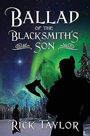 Ballad of the Blacksmith's Son