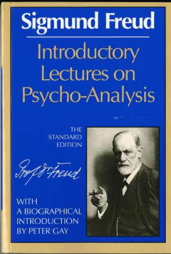 Introductory Lectures on Psycho-Analysis (Complete Psychological Works of Sigmund Freud)の詳細を見る