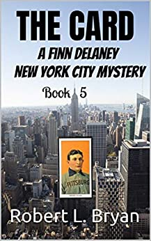 THE CARD: A Finn Delaney New York City Mystery, Book 5