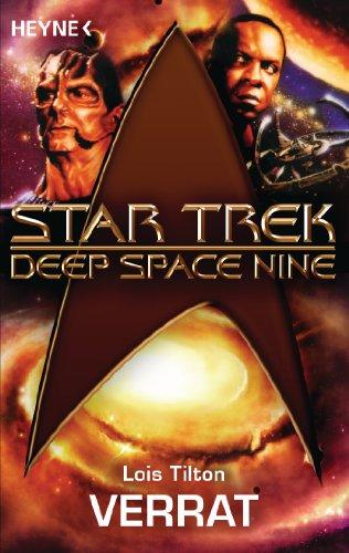 Star Trek - Deep Space Nine: Verrat: Roman