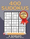400 SUDOKUS: PARA ADULTOS CON SOLUCIONES, 4 NIVELES : FACIL - NORMAL - MEDIO - DIFICIL