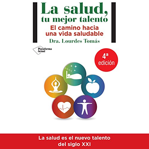 La salud, tu mejor talento [Health, Your Best Talent] audiobook cover art