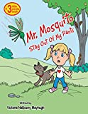 Mr. Mosquito Stay Out of My Pants (English Edition)