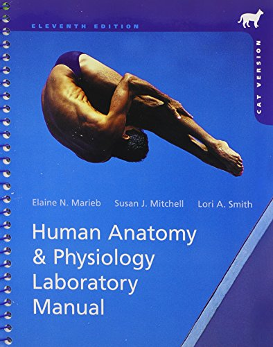 Human Anatomy & Physiology Laboratory Manual, Cat Version Plus MasteringA&P with eText Package, and PhysioEx 9.1 CD-ROM