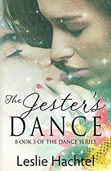 Jester's Dance: The Third Book in the Dance Series by [Leslie Hachtel]