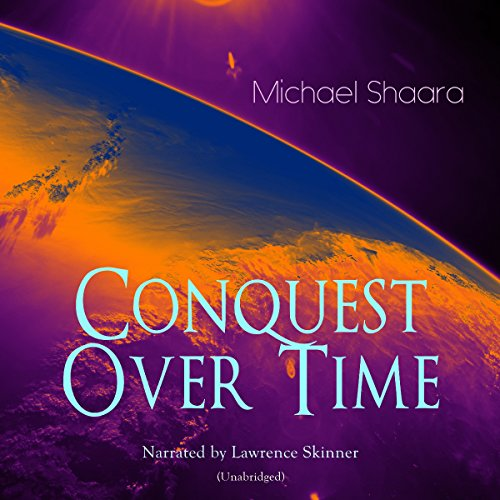 Conquest over Time audiobook cover art